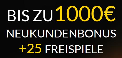 1000 Euro Bonus und 25 Freispiele