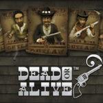 Dead or Alive Videoslot