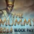 The Mummy 2018 – neuer Block Pays Slot im Casino1